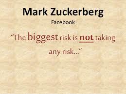 Biggest risk Mark Zuckenberg quote